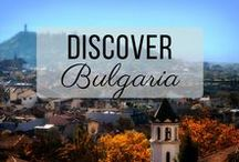 Discover Bulgaria / Discovering the best of Bulgaria travel with things to do, places to visit, and more!