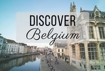 Discover Belgium / Discovering the best of Belgium travel with things to do, places to visit, and more!