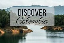 Discover Colombia / Discovering the best of Colombia travel with things to do, places to visit, and more!
