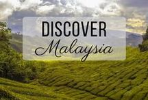 Discover Malaysia / Discovering the best of Malaysia travel with things to do, places to visit, and more!