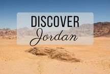 Discover Jordan / Discovering the best of Jordan travel with things to do, places to visit, and more!