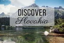 Discover Slovakia / Discovering the best of Slovakia travel with things to do, places to visit, and more!
