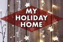 My Holiday Home / by Earmark Social Bridgette S.B.