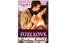 Books - Scenting Scandal / Book 2 in Suzi Love's Scandalous Siblings Series about the five scientifically gifted Jamison siblings. / by Suzi Love