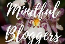 Mindful Bloggers / Bloggers.  Respectful Living.  ARespectfulLife.com Blog.