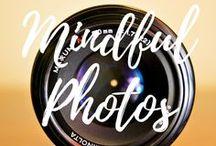 Mindful Photography / Nature Photography.  Mindfulness.  Respectful Living.  ARepectfulLife.com Blog.