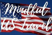 Mindful U.S. Travel / Traveling in the U.S.