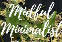 Mindful Minimalist / Mindful Minimalist: gardening, sustainability, self sustaining, tiny houses, etc.