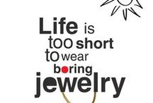 Jewelry Quotes / Funny anecdotes for jewelry lovers