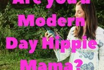 Modern Day Hippie Mama / The best of Modern Day Hippie Mama's blog. You'll find funny mommy, serious mommy, sarcastic mommy, and sweet mommy all in one spot.