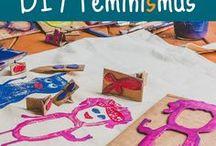DIY Feminismus / DIY-Anregungen mit feministischen Anspruch.