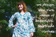 Fair Trade Ladies Clothes / We have a gorgeous collection of Fair Trade Clothes.  We design and source our own range of clothes and crafts from our network of fair trade producers.