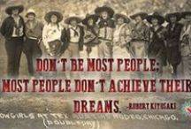 Cowgirl Quotes / All of our favorite quotes highlighting women who have shaped the West. / by National Cowgirl Museum and Hall of Fame