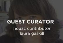Guest Curator: Houzz Contributor Laura Gaskill / Laura Gaskill is a Houzz contributor and founder of the blog Lolalina. She lives in a 1930s cottage in Rhode Island, and is devoted to all things that make a house a home; decorating from the heart, living with intention, and savoring life's simple pleasures. / by UGallery