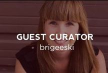 Guest Curator: BriGeeski / by UGallery