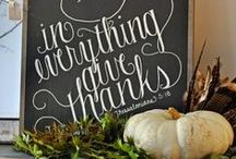 Holidays: Let's Give Thanks! / Thanksgiving Ideas For Our Family