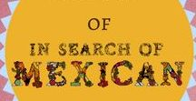 In Search of Mexican / The best articles from travel blog In Search of Mexican.