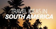 SOUTH AMERICA TRAVEL / Travelling in South America can be quite challenging but we can give you some tips to ease the way! Follow our inspiring blog on topics about the best adventures and breathtaking sceneries through one of our favorite continents to travel!