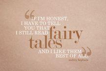 Poetry, nursery rhymes, fairy tales...