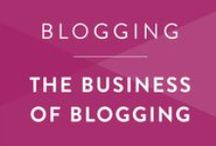 Blogging • The Business / Monetize and manage your blog as a business.