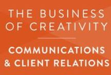 Creative Biz • Clients & Communications / How to effectively communicate and work with clients.