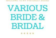 Bride & Bridal Party Fashion