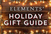 Holiday Gift Guide • 2014 / Welcome to Elements' 2014 Holiday Gift Guide! Every day for the next two weeks, we will post a new gift guide to help you check off everyone on your list.