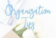 Organization Tips / organize, declutter, clean, time management, calendar, house, desk, life, kitchen, basement, garage, office, de-clutter