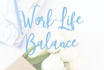 Work Life Balance / health, family, work, success, time management, fun, play, work at home, flexible,