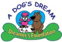 Charity / A Dog's Dream Dreamer's Foundation exists to help ensure animal rescue groups and humane treatment groups have the resources they need to care for forgotten and abandoned animals in our communities. Dreamer's Foundation is an emergency funding source for these groups in the event of unforeseen circumstances. We know all these groups love animals, and often emergencies arise, so we are here to help with those emergencies.