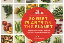 50 Best Plants on the Planet / A Preview of What's Inside Melissa's Newest Cookbook, 50 Best Plants on the Planet.  Get yours here > http://bit.ly/RaKYGE