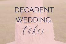 Decadent Wedding Cakes and Desserts