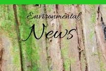 Environmental News / For all the latest environmental info on what's happening (or not!) around the world