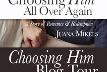 Choosing Him Marriage Blog Tour / Here you will find pins and posts for the Choosing Him All Over Again Book Blog & Marriage Tour, to be added as a contributor to this board, click follow, and leave a comment on a pin, we will send you an invitation to pin. / by Juana Mikels