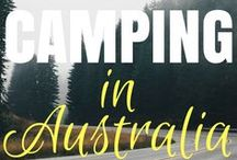 Camping Australia / Planning for the next camping trip around australia. This board will help you learn everything you need to know about camping in Australia.