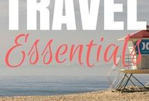 Travel Essentials / Travel Essentials that you'd need to take with you for either for short vacation or living on the road.