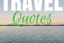 Travel Quotes / Inspirational travel quotes to inspire you to travel more and feel great.