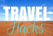 Travel Hacks / Find awesome hacks to help your travels be much easier.