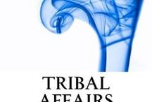Tribal Affairs - Matt Dallman