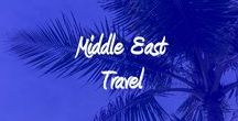 Middle East Travel / Best places to visit in the Middle East, Hotels to stay and activities to participate in.