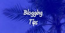 Blogging Tips / Great Blogging Tips from the experts!