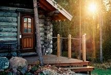 Cabin Life / Relax, you're at the cabin.