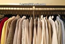 Organizing ~ Closet and Wardrobe  / My philosophy is if it doesn't make you feel great when you put it on, it doesn't belong in your closet.  Here are some great organizing ideas and accessories to help you create the closet of your dreams.