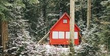 """cabin / """"The mountains are calling and I must go."""" —John Muir"""