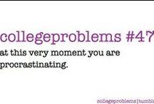#CollegeProblems