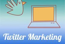Twitter Marketing Tips / The best ways to use Twitter for building customer relationships.