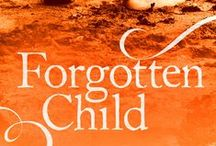 Novel: Forgotten Child / Book 2 in the Runaway Girl series. Her husband took a secret to the grave. A secret her friend is killed for. Alice Wescott thought she knew her husband, Thomas; but after his death, two strangers reveal something he kept hidden from her. Research and concepts for the novel.