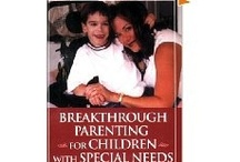 Special Needs Parenting Issues / Judy Winter. Sharing some of my favorite links, resources and photos for families of kids with special needs, plus, content/tips from my book 'Breakthrough Parenting for Children with Special Needs: Raising the Bar of Expectations' and some of my other published special needs articles. / by Judy Winter