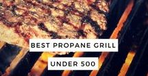 Best Propane Grill Under 500 / Are you looking for the best propane grill under 500? I reveal my top picks for 2017.
