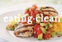 eating clean / eating clean, healthy food, good eats, health, nutrition / by cassandra gwinn
